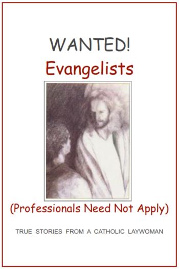 Wanted Evangelists